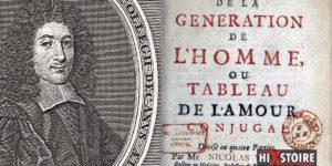 Les conseils sexuels de Nicolas Venette, premier sexologue français au 17ème siècle / Extraits du Tableau de l'amour conjugal